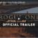 Rogue One Star Wars trailer